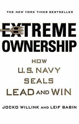 Extreme Ownership: How U.S. Navy SEALs Lead and Win[E-b00k, PDF]