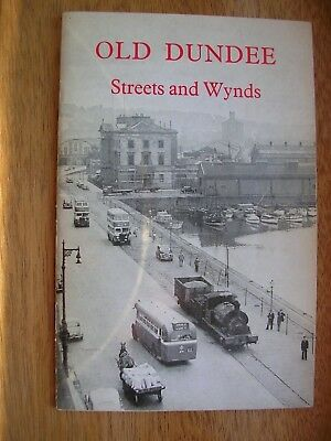 Old Dundee Streets & Wynds (Not A Postcard)