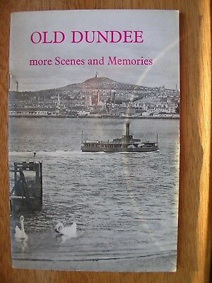 Old Dundee  More Scenes And Memories  (Not A Postcard)