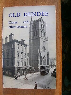 Old Dundee Closes And Other Corners 1979  (Not A Postcard)