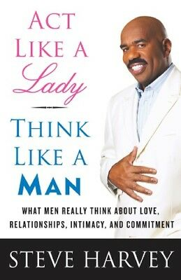 Act Like a Lady,Think Like a Man:What Men Really Think About Love..[E-b00k, PDF]