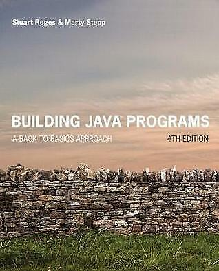 Building Java Programs: A Back to Basics Approach, 4TH edition[E-b00k, PDF]