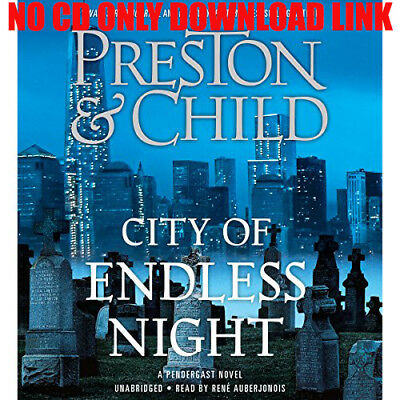 City of Endless Night By Douglas Preston, Lincoln Child (Audiobook)