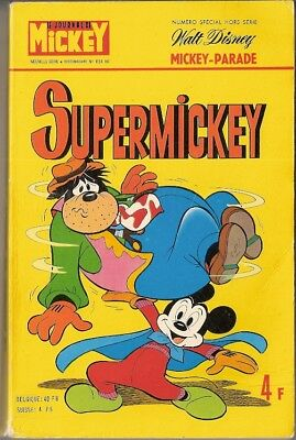 Rare MICKEY PARADE n°1154 bis SUPERMICKEY EO 1974 256 pages Très bon état