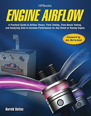 The Engine Airflow Handbook by Harold Bettes