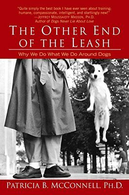 Other End of the Leash by Patricia B McConnell
