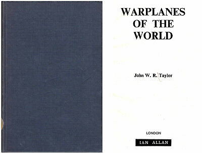 John W. R. Taylor: Warplanes of the World.