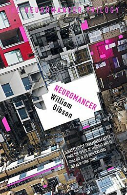 Neuromancer (Sprawl Trilogy 1) by William Gibson