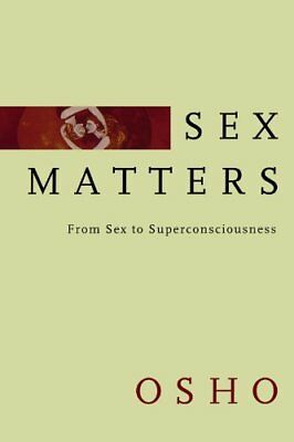 Sex Matters by Osho