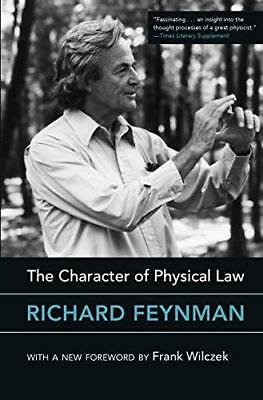 The Character of Physical Law by Frank Wilczek, Richard Phillips Feynman