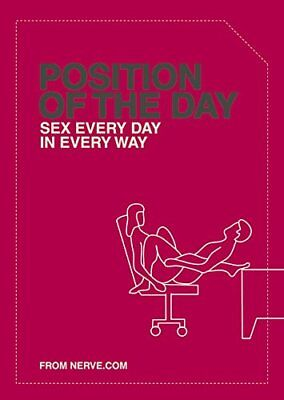 Position of the Day: Sex Every Day in Every Way by Emma Taylor