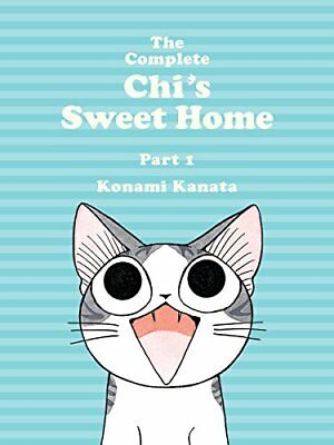 The Complete Chi's Sweet Home 1 by Konami Kanata (Paperback, 2015)