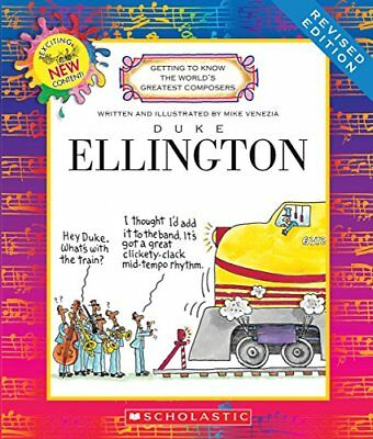 Getting to Know the World's Greatest Composers: Duke Ellington by Mike Venezia
