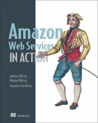 Amazon Web Services in Action by Andreas Wittig, Michael Wittig