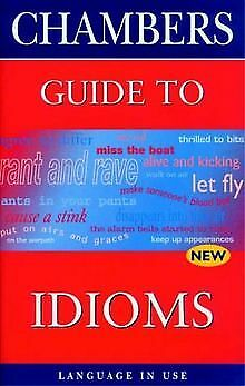 Chambers Guide to Idioms (Language in Use) | Buch | Zustand gut