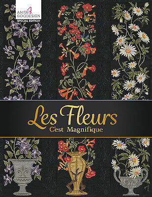 Anita Goodesign Embroidery Machine Design CD LES FLEURS SPECIAL EDITION - NEW