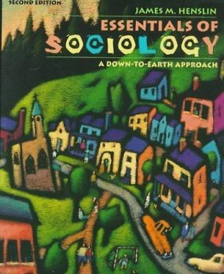 Essentials of Sociology: A Down-To-Earth Approach, Henslin, James M.,020526557X,