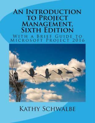 An Introduction to Project Management, 6 th Edition E-B00K [þЃ]
