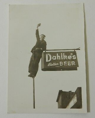 1930's DAHLKE WISCONSIN BETTER BEER SIGN MAN CLIMBING POLE PHOTO
