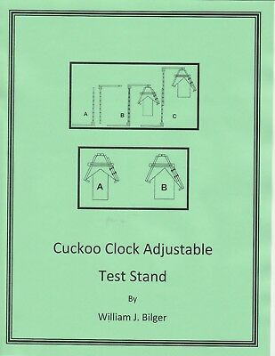 How to Make an Adjustable Cuckoo Clock Test Stand - How to CD - Book -