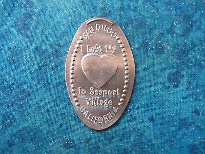 SAN DIEGO I LEFT MY HEART IN SEAPORT VILLAGE Elongated Penny Pressed Smashed 10