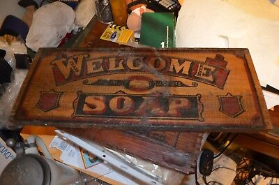 Early Old Original Rare 'welcome Soap' Wood Sign From Box Crate Vintage Antique