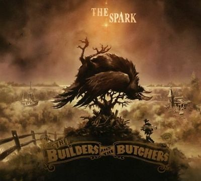 The Spark von The Builders And The Butchers (2017) CD Album NEU OVP
