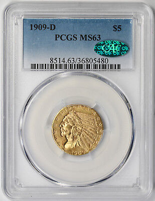 1909-D Indian Head Half Eagle gold $5 MS 63 PCGS CAC Approved