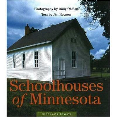 Schoolhouses Of Minnesota By Jim Heynen English Hardcover Book