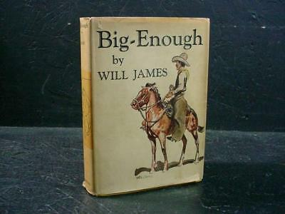 """NobleSpirit NO RESERVE {3970}1931 First Edition """"Big Enough"""" by Will James"""