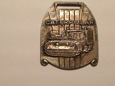 Vintage Caterpillar Tractor WATCH FOB-Track Type Tractor-Peoria Illinois On Back