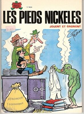 LES PIEDS NICKELES n°103 Jouent et gagnent - EO S.P.E. 1980 - Comme neuf !