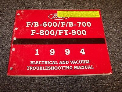 1994 Ford F600 F700 F800 FT900 Truck Electrical Wiring & Vacuum Diagram Manual