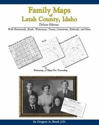 Family Maps of Latah County, Idaho, Deluxe Edition : With Homesteads, Roads,...