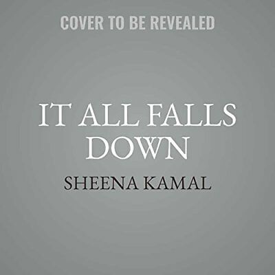 It All Falls Down Kamal, Sheena