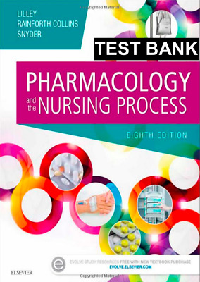 Pharmacology and the Nursing Process 8th Edition