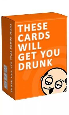These Cards Will Get You Drunk - Fun Adult Drinking Game For Parties 21+