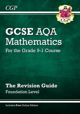 New GCSE Maths AQA Revision Guide: Foundation - for the Grade 9-1...