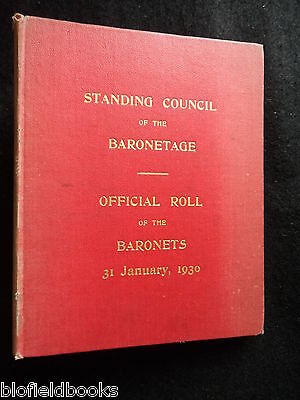 Standing Council of the Baronetage - 1930 - Official Baronets Roll - Aristocracy