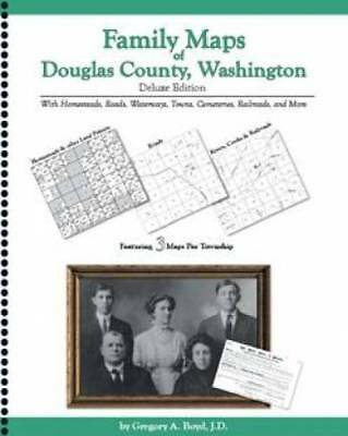 Family Maps of Douglas County, Washington, Deluxe Edition