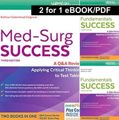 Med-Surg Success: A Q&A Review Applying Critical Thinking to Test Taking 3rd ed