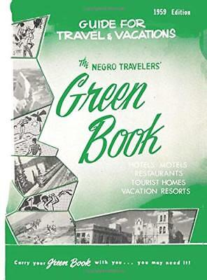 The Negro Travelers' Green Book 1959 facsimile edition History Paperback NEW
