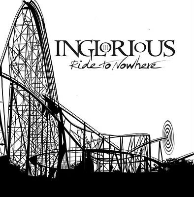 Inglorious Ride to Nowhere Vinyl LP Brand New 2019