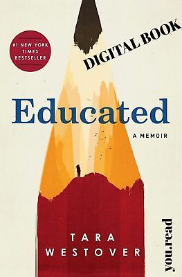 Educated A Memoir By Tara-Westover (PDF, eBOOK) **INSTANT DELIVERY**