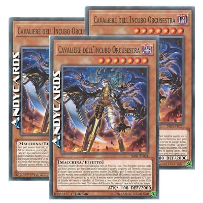 3x CAVALIERE DELL'INCUBO ORCUSESTRA (Orcust Knightmare) Comune SAST IT021 Yugioh