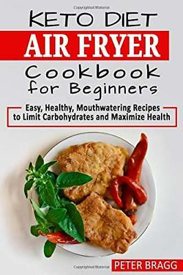 KETO DIET AIR FRYER Cookbook for Beginners: Easy - Eb00k/PDF - FAST Delivery