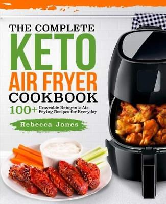 The Complete Keto Air Fryer Cookbook: 100+  - Eb00k/PDF - FAST Delivery