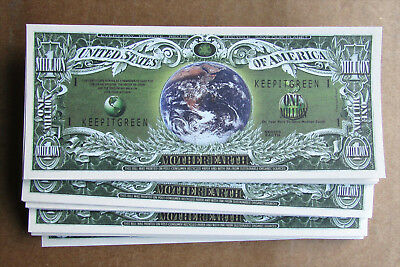 LOT of 25  MOTHER EARTH MILLION DOLLAR BILLS  GO GREEN MONEY NOVELTY MONEY