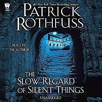 The Slow Regard of Silent Things by Patrick Rothfuss (Audiobook)