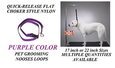 PURPLE FLAT CHOKER QUICK RELEASE LOOP Nylon Noose for Grooming Table Arm Bath